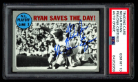 "Nolan Ryan Signed 1970 Topps #197 NL Playoff Game 3 Inscribed ""The Ryan Express"" (PSA Encapsulated) at PristineAuction.com"