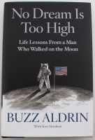 "Buzz Aldrin Signed ""No Dream Is Too High"" Hardcover Book (JSA COA) at PristineAuction.com"