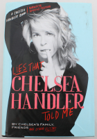 "Chelsea Handler Signed ""Lies That Chelsea Handler Told Me"" Hardcover Book (JSA COA) at PristineAuction.com"