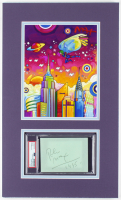 Peter Max Signed 12x20 Custom Matted Cut Display (PSA Encapsulated) at PristineAuction.com