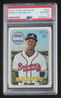 Ronald Acuna Jr. 2018 Topps Heritage #580 RC (PSA 10) at PristineAuction.com