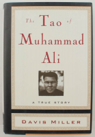 "Davis Miller Signed ""The Tao of Muhammad Ali"" Hardcover Book with Multiple Inscriptions (JSA COA) at PristineAuction.com"