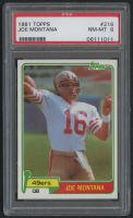 Joe Montana 1981 Topps #216 RC (PSA 8) at PristineAuction.com