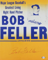 """Bob Feller Signed Indians """"Greatest Right-Hand Pitcher"""" 13x16 Vintage Poster (PSA COA) at PristineAuction.com"""