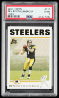 Ben Roethlisberger 2004 Topps Collection #311 RC (PSA 9) at PristineAuction.com