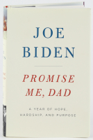 "Joe Biden Signed ""Promise Me, Dad: A Year of Hope, Hardship, and Purpose"" Hardcover Book (JSA COA) at PristineAuction.com"