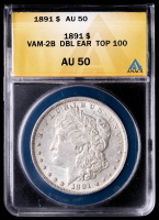 1891 Morgan Silver Dollar, VAM-2B Doubled Ear Top 100 (ANACS AU50) at PristineAuction.com