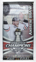 Andrew Shaw Signed Blackhawks 27.5x54 Custom Vinyl Street Banner (Shaw COA) at PristineAuction.com