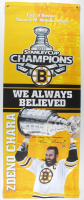 """Zdeno Chara Signed Bruins 24x72 Custom Vinyl Street Banner Inscribed """"2011 Stanley Cup Champions"""" (Chara COA) at PristineAuction.com"""