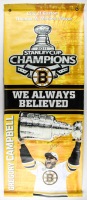 "Gregory Campbell Signed Bruins 2011 Stanley Cup Champions 24x58 Canvas Inscribed ""2011 Stanley Cup Champs"" (Campbell COA) at PristineAuction.com"