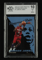 LeBron James 2003-04 Fleer Tradition Playground Rules #1 (BCCG 10) at PristineAuction.com