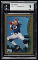 Peyton Manning 1998 Topps #360 RC (BGS 9) at PristineAuction.com