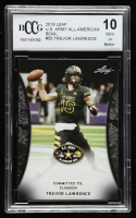 Trevor Lawrence 2018 Leaf U.S. Army All-American Bowl #55 (BCCG 10) at PristineAuction.com