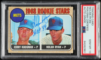 "Nolan Ryan Signed 1968 Topps #177 RC Inscribed ""H.O.F. '99"" (PSA Encapsulated) at PristineAuction.com"