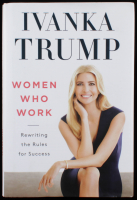 """Ivanka Trump Signed """"Women Who Work"""" Hardcover Book (PSA Hologram) at PristineAuction.com"""