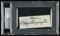 "Pappy Boyington Signed 1.5x4 Cut Inscribed ""From"" (PSA Encapsulated) at PristineAuction.com"