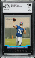 Eli Manning 2004 Bowman #111 RC (BCCG 10) at PristineAuction.com