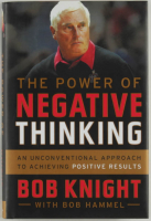 "Bob Knight Signed ""The Power of Negative Thinking: An Unconventional Approach to Achieving Positive Results"" Hardcover Book (JSA COA) at PristineAuction.com"