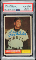 Juan Marichal Signed 1961 Topps #417 SP RC (PSA Encapsulated) at PristineAuction.com