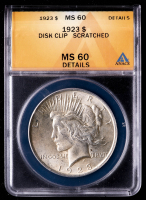 Mint Error - 1923 Peace Silver Dollar, Planchet Error Disk Clip (ANACS MS60 Details) at PristineAuction.com