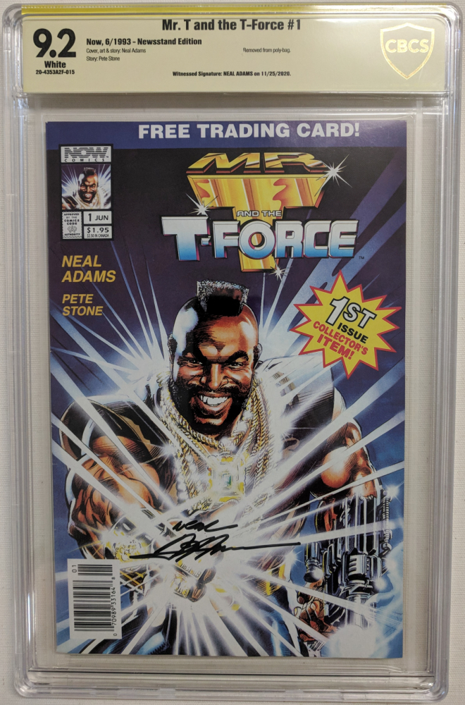 """Neal Adams Signed 1993 """"Mr. T and the T-Force"""" Issue #1 Now Comic Book (CBCS Encapsulated - 9.2) at PristineAuction.com"""