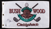 "Chevy Chase Signed ""Caddyshack"" Bushwood Flag Movie Prop Replica (Schwartz COA & Chase Hologram) at PristineAuction.com"