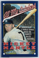 """Mickey Mantle Signed """"All My Octobers"""" Hard Cover Book (JSA ALOA) at PristineAuction.com"""