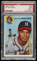 Eddie Mathews 1954 Topps #30 (PSA 7) (MC) at PristineAuction.com
