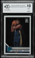 Zion Williamson 2019-20 Donruss Optic #158 RR RC (BCCG 10) at PristineAuction.com