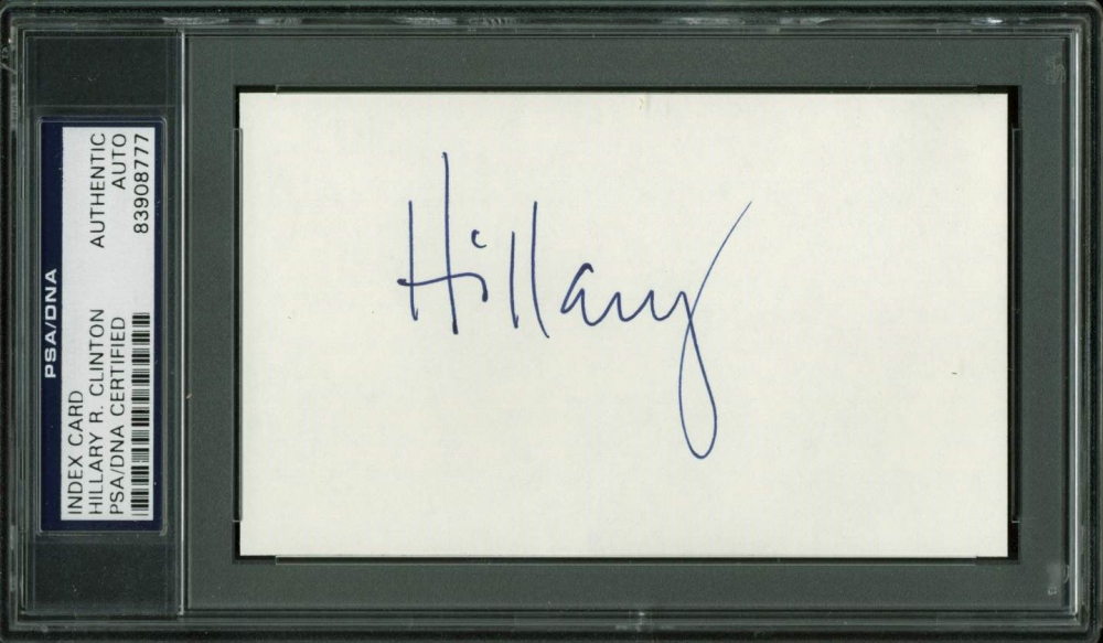 Hillary Clinton Signed 3x5 Cut (PSA Encapsulated) at PristineAuction.com