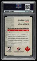Jonathan Toews Signed 2007-08 ITG O Canada #63 RC (PSA Encapsulated) at PristineAuction.com