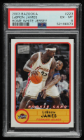 LeBron James 2003-04 Bazooka #223A Home RC (PSA 6) at PristineAuction.com