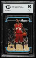 LeBron James 2003-04 Bowman #123 RC (BCCG 10) at PristineAuction.com