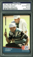 Charles Coody Signed 1991 Pro Set #243 (PSA Encapsulated) at PristineAuction.com