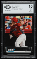 Mike Trout 2011 Bowman Topps 100 #TP90 (BCCG 10) at PristineAuction.com