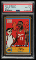 LeBron James 2003-04 Bazooka Parallel #276 BAZ (PSA 8) at PristineAuction.com