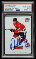 Duncan Keith Signed 2006-07 Fleer Ultra #47 (PSA Encapsulated) at PristineAuction.com