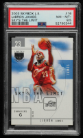 LeBron James 2003-04 SkyBox LE Sky's the Limit #16 (PSA 8.5) at PristineAuction.com