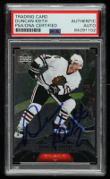 Duncan Keith Signed 2007-08 Black Diamond #17 (PSA Encapsulated) at PristineAuction.com
