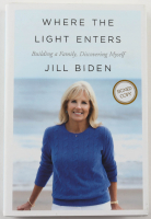 "Jill Biden Signed ""Where The Light Enters"" Hardcover Book (Beckett COA & PSA COA) (See Description) at PristineAuction.com"