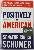 "Chuck Schumer Signed ""Positively American"" Hardcover Book (Beckett COA & PSA COA) (See Description) at PristineAuction.com"
