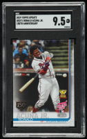 Ronald Acuna Jr. 2019 Topps Update 150th Anniversary #US271 HRD (SGC 9.5) at PristineAuction.com