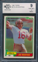Joe Montana 1981 Topps #216 RC (BCCG 9) at PristineAuction.com