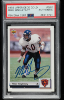 Mike Singletary Signed 1992 Upper Deck Gold #G32 (PSA Encapsulated) at PristineAuction.com