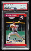 Tom Glavine Signed 1989 Donruss #381 (PSA Encapsulated) at PristineAuction.com