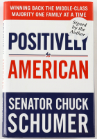 "Chuck Schumer Signed ""Positively American"" Hardcover Book (JSA COA) (See Description) at PristineAuction.com"