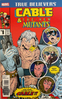"Stan Lee Signed 2017 ""True Believers: Cable & The New Mutants"" Issue #1 Marvel Comic Book (Lee COA) at PristineAuction.com"