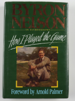 "Byron Nelson Signed ""How I Played The Game"" Hardcover Book (PSA COA) (See Description) at PristineAuction.com"
