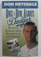 "Don Drysdale Signed ""Once A Bum, Always A Dodger"" Hardcover Book (JSA COA) at PristineAuction.com"