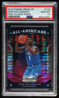 Zion Williamson 2019-20 Panini Prizm Draft Picks Prizms Pink Pulsar All-Americans #100 (PSA 10) at PristineAuction.com